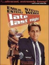 Вчера поздно вечером / Late Last Night