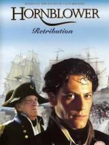 Лейтенант Хорнблауэр: Возмездие / Hornblower: Retribution