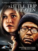 Прогулка на небеса / A Little Trip to Heaven