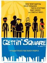 Я завязал / Gettin` Square