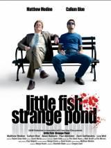 Заклятые друзья / Little Fish, Strange Pond