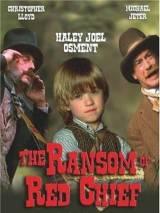 Похищение вождя краснокожих / The Ransom of Red Chief