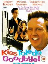 Крестный сынок / Kiss Toledo Goodbye