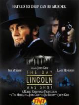 День, когда был убит Линкольн / The Day Lincoln Was Shot