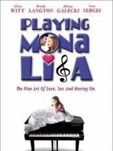100 проблем и девушка / Playing Mona Lisa