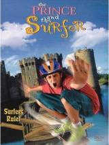Принц и cерфер / The Prince and the Surfer