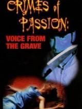 Единственный свидетель / Voice from the Grave