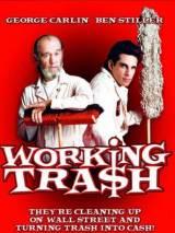 Рабочая дрянь / Working Tra$h