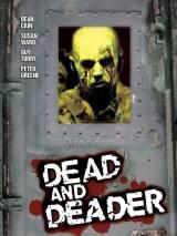 Заражение: Вирус смерти / Dead & Deader