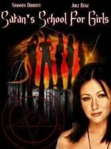 Школа сатаны для девочек / Satan`s School for Girls