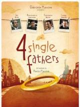 Четыре отца-одиночки / Four Single Fathers