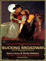 Против Бродвея / Bucking Broadway
