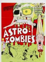 Астро-зомби / The Astro-Zombies