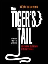 Хвост тигра / The Tiger`s Tail