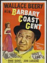 Джентльмен побережья Барбари / Barbary Coast Gent