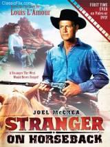 Незнакомец верхом / Stranger on Horseback