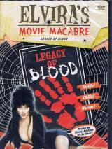 Кровавое наследство / Blood Legacy