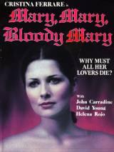 Мэри, Мэри, кровавая Мэри / Mary, Mary, Bloody Mary