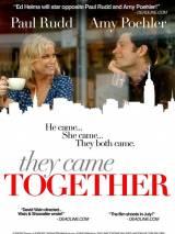 Они пришли вместе / They Came Together