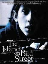 Остров на Птичьей улице / The Island on Bird Street