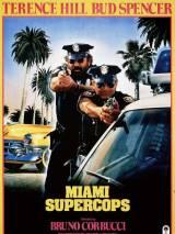 Суперполицейские из Майами / Miami Supercops
