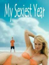 Мой самый сексуальный год / My Sexiest Year