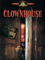Дом клоунов / Clownhouse