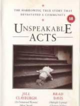 Запретные темы / Unspeakable Acts