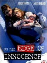 На грани невинности / On the Edge of Innocence