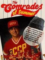 Летние товарищи / The Comrades of Summer