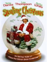 Украденное Рождество / Stealing Christmas