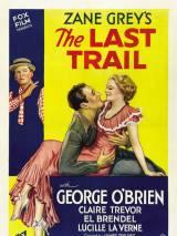 Последняя тропа / The Last Trail