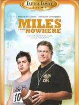 Майлз из Ниоткуда / Miles from Nowhere