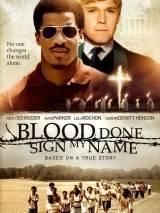 Помеченный кровью / Blood Done Sign My Name