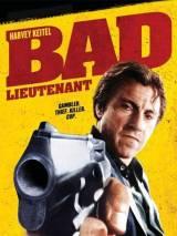 Плохой лейтенант / Bad Lieutenant
