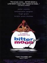 Горькая луна / Bitter Moon