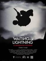 В ожидании молнии / Waiting for Lightning