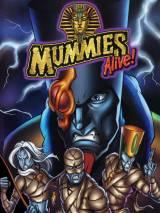 Ожившие мумии! Легенда начинается / Mummies Alive! The Legend Begins