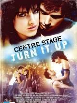 Авансцена 2 / Center Stage: Turn It Up