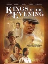 Короли вечера / Kings of the Evening