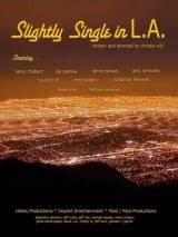 Слегка одинокий в Л.А. / Slightly Single in L.A.