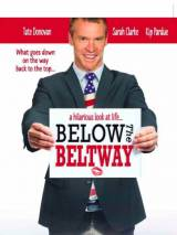 Страсти по политике / Below the Beltway