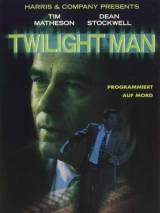Сумеречный человек / Twilight Man
