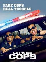 Типа копы / Let`s Be Cops