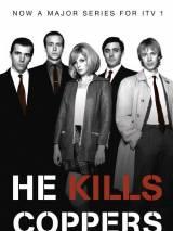 Он убивал полицейских / He Kills Coppers