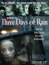 3 дня дождя / Three Days of Rain