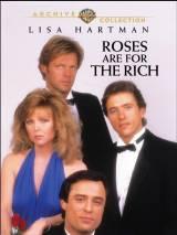 Розы для богатых / Roses Are for the Rich