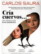 Выкорми ворона / Cría cuervos