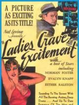 Женская жажда волнения / Ladies Crave Excitement