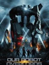 Железная схватка / Our Robot Overlords